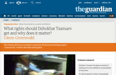 http://www.guardian.co.uk/commentisfree/2013/apr/20/boston-marathon-dzhokhar-tsarnaev-mirnada-rights