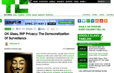 http://techcrunch.com/2013/04/20/ok-glass-rip-privacy-the-democratization-of-surveillance/
