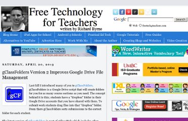 http://www.freetech4teachers.com/2013/04/gclassfolders-version-2-improves-google.html#.UXNowcsaySM