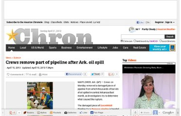 http://www.chron.com/news/science/article/Crews-remove-part-of-pipeline-after-Ark-oil-spill-4435198.php