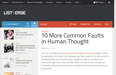 http://listverse.com/2010/04/12/10-more-common-faults-in-human-thought/