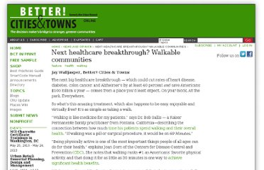 http://bettercities.net/article/next-healthcare-breakthrough-walkable-communities-20004