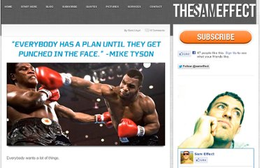 http://thesameffect.com/everybody-has-a-plan-until-they-get-punched-in-the-face/