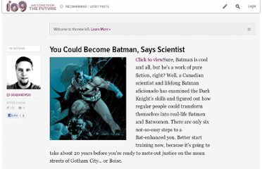 http://io9.com/5035492/you-could-become-batman-says-scientist