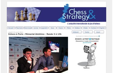 http://www.chess-and-strategy.com/2013/04/echecs-paris-memorial-alekhine-ronde-3.html