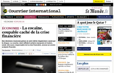 http://www.courrierinternational.com/article/2013/04/22/la-cocaine-coupable-cache-de-la-crise-financiere