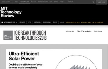http://www.technologyreview.com/featuredstory/513671/ultra-efficient-solar-power/
