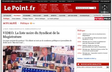 http://www.lepoint.fr/politique/video-la-liste-noire-du-syndicat-de-la-magistrature-23-04-2013-1658443_20.php