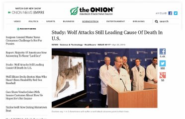 http://www.theonion.com/articles/study-wolf-attacks-still-leading-cause-of-death-in,32170/