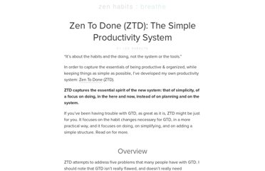 http://zenhabits.net/zen-to-done-ztd-the-ultimate-simple-productivity-system/
