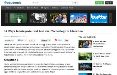 http://edudemic.com/2013/04/integrate-technology-in-education/