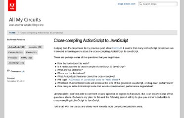 http://blogs.adobe.com/bparadie/2011/11/21/cross-compiling-actionscript-to-javascript/
