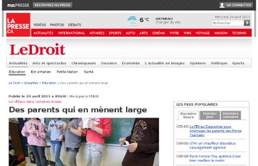 http://www.lapresse.ca/le-droit/actualites/education/201304/23/01-4643914-des-parents-qui-en-menent-large.php