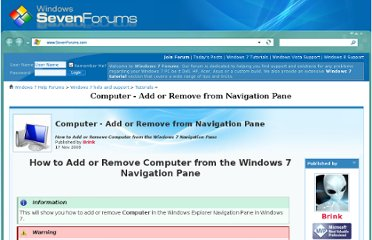 http://www.sevenforums.com/tutorials/39685-computer-add-remove-navigation-pane.html