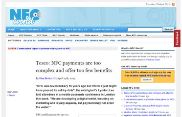 http://www.nfcworld.com/2013/04/24/323704/tesco-nfc-payments-are-too-complex-and-offer-too-few-benefits/