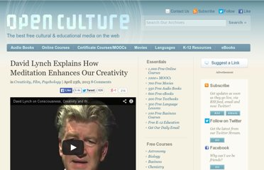 http://www.openculture.com/2013/04/david_lynch_explains_how_meditation_enhances_our_creativity.html
