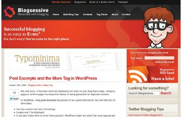http://blogsessive.com/blogging-tools/wordpress-post-excerpts-more-tag/