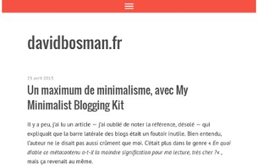 http://davidbosman.fr/blog/2013/04/25/un-maximum-de-minimalisme-avec-my-minimalist-blogging-kit/