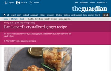 http://www.guardian.co.uk/lifeandstyle/2013/apr/20/dan-lepard-crystallised-ginger-recipe