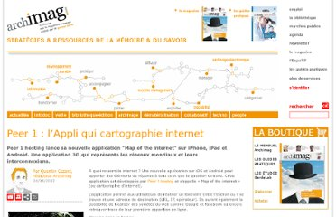 http://www.archimag.com/article/peer-1-l%E2%80%99appli-qui-cartographie-internet