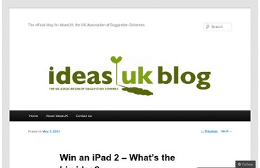 http://blog.ideasuk.com/2012/05/03/win-an-ipad-2-whats-the-big-idea/
