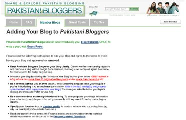 http://www.pakpositive.com/pakistanibloggers/read-this-first-to-add-new-blogs-rules-of-membership-t3.html