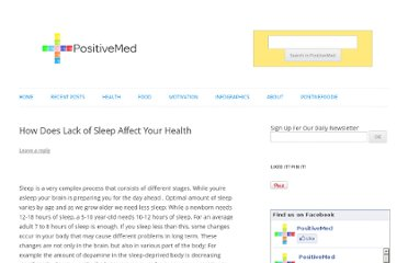 http://positivemed.com/2013/01/20/how-does-lack-of-sleep-affect-your-health/
