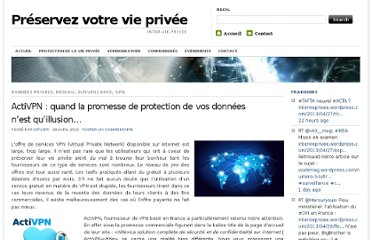 https://intervieprivee.wordpress.com/2013/04/28/activpn-quand-la-promesse-de-protection-de-vos-donnees-nest-quillusion/