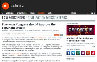 http://arstechnica.com/tech-policy/2013/04/five-ways-congress-should-improve-the-copyright-system/