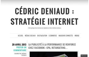 http://cedricdeniaud.net/2013/04/29/publicite-performance-facebook-cpa-retargeting/