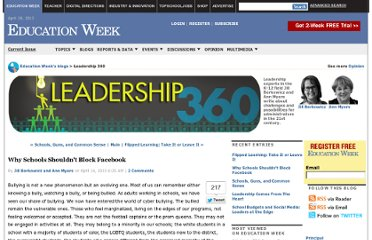 http://blogs.edweek.org/edweek/leadership_360/2013/04/why_schools_shouldnt_block_facebook.html