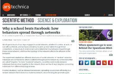 http://arstechnica.com/science/news/2010/09/why-a-school-beats-facebook-how-behaviors-spread-through-networks.ars