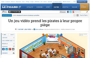 http://www.lefigaro.fr/jeux-video/2013/04/29/03019-20130429ARTFIG00554-un-jeu-video-prend-les-pirates-a-leur-propre-piege.php