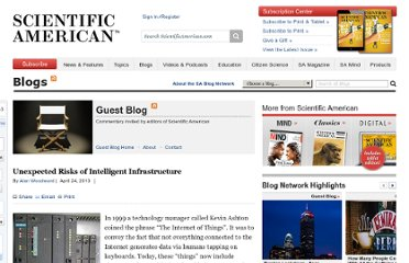 http://blogs.scientificamerican.com/guest-blog/2013/04/24/unexpected-risks-of-intelligent-infrastructure/