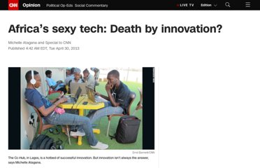 http://www.cnn.com/2013/04/30/opinion/africa-innovation-tech-atagana