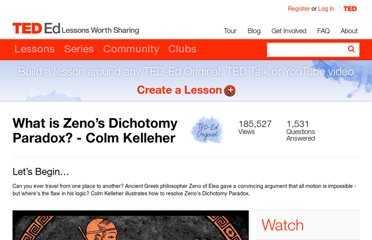 http://ed.ted.com/lessons/what-is-zeno-s-dichotomy-paradox-colm-kelleher