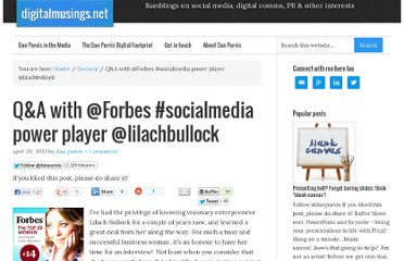 http://digitalmusings.net/qa-with-forbes-socialmedia-power-player-lilachbullock/