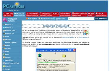 http://www.pcastuces.com/pratique/internet/telecharger_efficacement/page1.htm
