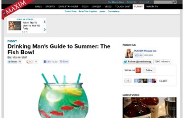 http://www.maxim.com/funny/drinking-mans-guide-summer-the-fish-bowl-0