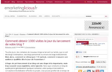 http://www.emarketinglicious.fr/blogging/comment-obtenir-1000-visites-jour-lancement-blog