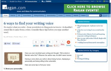 http://www.ragan.com/Main/Articles/6_ways_to_find_your_writing_voice_46629.aspx?buffer_share=81f0a