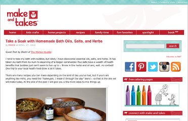 http://www.makeandtakes.com/take-a-soak-with-homemade-bath-oils-salts-and-herbs