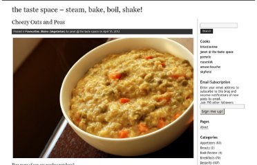 http://tastespace.wordpress.com/2012/04/15/cheezy-oats-and-peas/
