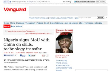 http://www.vanguardngr.com/2013/05/nigeria-signs-mou-with-china-on-skills-technology-transfer/