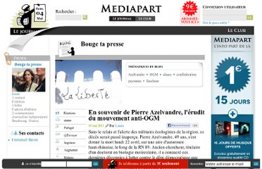 http://blogs.mediapart.fr/blog/laure/030513/en-souvenir-de-pierre-azelvandre-lerudit-du-mouvement-anti-ogm