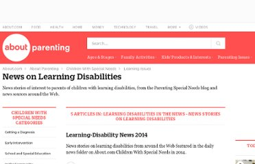 http://specialchildren.about.com/od/learningdisabilitynews/News_on_Learning_Disabilities.-G6K.htm