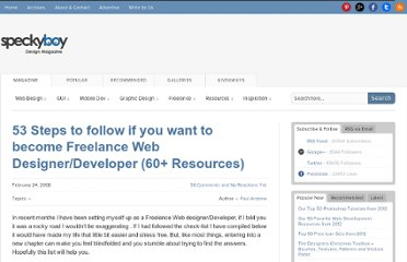 http://speckyboy.com/2008/02/24/53-steps-to-follow-if-you-want-to-become-freelance-web-designerdeveloper-60-resources/