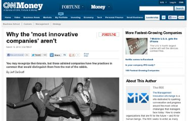 http://management.fortune.cnn.com/2013/03/13/why-the-most-innovative-companies-arent/