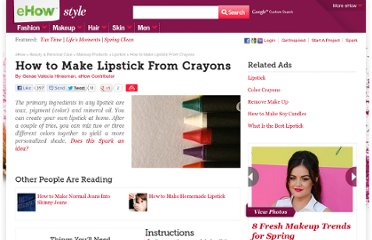 http://www.ehow.com/how_4475237_make-lipstick-crayons.html