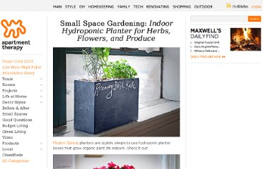 http://www.apartmenttherapy.com/small-space-gardening-indoor-hydroponic-planter-for-herbs-flowers-and-produce-188324